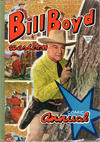 Bill Boyd Western Comic Annual #1