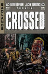 Cover for Crossed Badlands (Avatar Press, 2012 series) #13 [Auxiliary Variant Cover by Raulo Caceres]