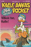 Cover for Kalle Ankas pocket (Richters Förlag AB, 1985 series) #92 - Vilken tur, Kalle!