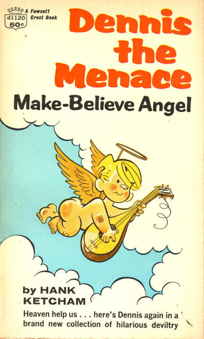 Cover for Dennis the Menace Make-Believe Angel (Crest Books, 1964 series) #d1120