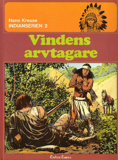 Cover for Indianserien (1976 series) #2 - Vindens arvtagare