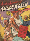 Cover for Another Adventure of Shado McGraw (Offset Printing Co., 1940 ? series) #C4