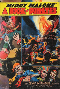 "Cover Thumbnail for ""Middy Malone"" A Book of Pirates (Fatty Finn Publications, 1941 series)"