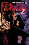 Cover for Ferals (Avatar Press, 2012 series) #10 [Wraparound Variant Cover by Gabriel Andrade]