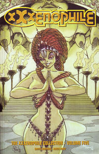Cover Thumbnail for The XXXenophile Collection (Palliard Press, 1997 series) #5