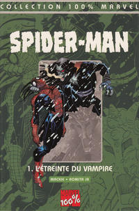 Cover Thumbnail for 100% Marvel : Spider-Man (Panini France, 1999 series) #1