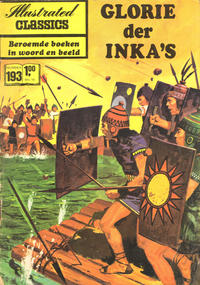 Cover Thumbnail for Illustrated Classics (Classics/Williams, 1956 series) #193 - Glorie der Inka's
