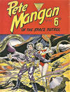 Cover for Pete Mangan of the Space Patrol (L. Miller & Son, 1953 series) #55