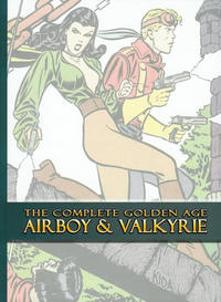 Cover Thumbnail for The Complete Golden Age Airboy & Valkyrie (Canton Street Press, 2013 series)