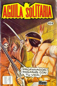 Cover Thumbnail for Aguila Solitaria (Editora Cinco, 1976 ? series) #424