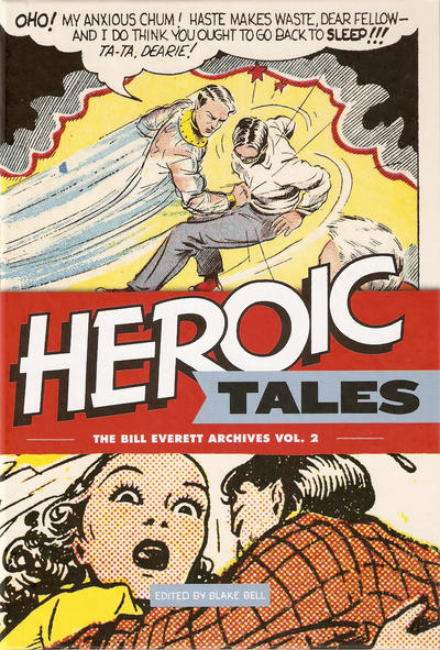 Cover for The Bill Everett Archives (Fantagraphics, 2011 series) #2 - Heroic Tales