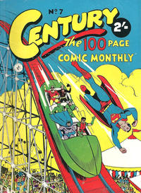 Cover Thumbnail for Century, The 100 Page Comic Monthly (K. G. Murray, 1956 series) #7