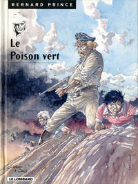 Cover Thumbnail for Bernard Prince (Le Lombard, 1969 series) #17 - Le poison vert