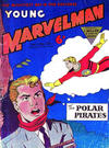 Cover for Young Marvelman (L. Miller & Son, 1954 series) #138