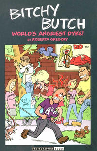Cover Thumbnail for Bitchy Butch: World's Angriest Dyke! (Fantagraphics, 1999 series)