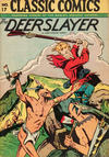 Cover for Classic Comics (Gilberton, 1941 series) #17 - The Deerslayer [HRN 28]