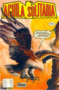 Cover Thumbnail for Aguila Solitaria (Editora Cinco, 1976 ? series) #482