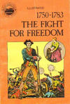 Cover for Basic Illustrated History of America (Pendulum Press, 1976 series) #07-2294 - 1750-1783:  The Fight for Freedom [Radio Shack Edition]
