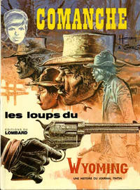 Cover Thumbnail for Comanche (Le Lombard, 1972 series) #3 - Les loups du Wyoming