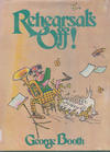 Cover for Rehearsal's Off! (Dodd, Mead and Company, 1976 series)