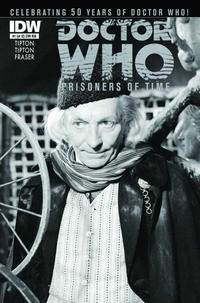 Cover Thumbnail for Doctor Who: Prisoners of Time (IDW, 2013 series) #1 [Retailer Incentive Cover B - Photo]