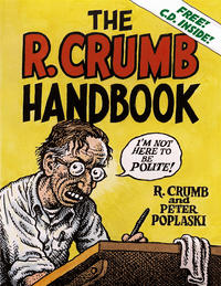 Cover Thumbnail for The R. Crumb Handbook (MQ Publications, 2005 series)