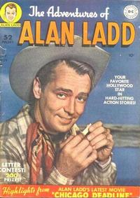 Cover Thumbnail for The Adventures of Alan Ladd (DC, 1949 series) #1