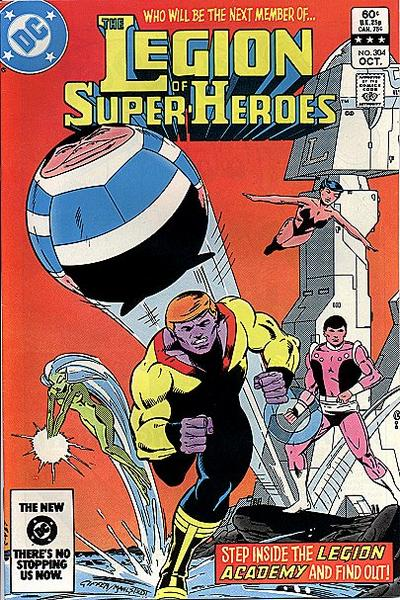 Cover for The Legion of Super-Heroes (DC, 1980 series) #304 [Newsstand]