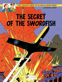 Cover Thumbnail for The Adventures of Blake & Mortimer (Cinebook, 2007 series) #15 - The Secret Of The Swordfish Part 1