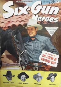 Cover Thumbnail for Six-Gun Heroes (L. Miller & Son, 1951 series) #51