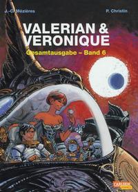 Cover Thumbnail for Valerian & Veronique Gesamtausgabe (Carlsen Comics [DE], 2010 series) #6