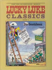 Cover Thumbnail for Lucky Luke Classics (Egmont Ehapa, 1990 series) #6 - Die Gesetzlosen