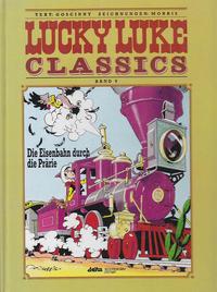 Cover Thumbnail for Lucky Luke Classics (Egmont Ehapa, 1990 series) #9 - Die Eisenbahn durch die Prärie