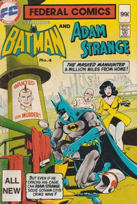 Cover Thumbnail for Federal Comics Starring Batman and... (Federal, 1983 series) #4
