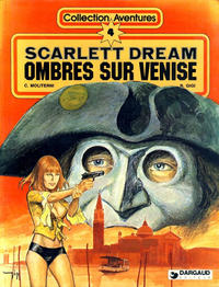 Cover Thumbnail for Scarlett Dream (Dargaud, 1979 series) #4 - Ombres sur Venise