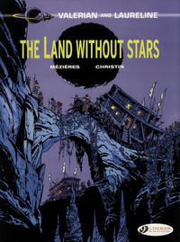 Cover Thumbnail for Valerian and Laureline (Cinebook, 2010 series) #3 - The Land Without Stars