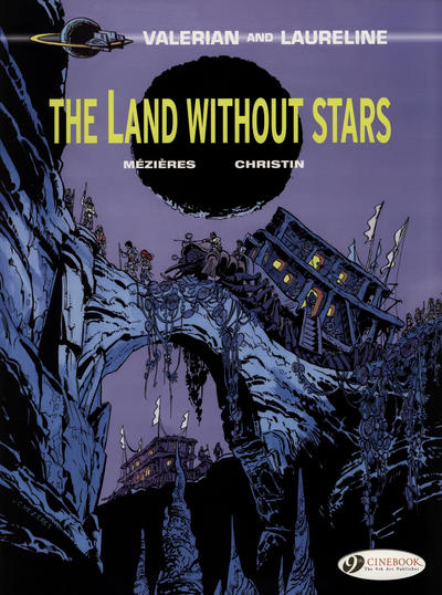 Cover for Valerian and Laureline (Cinebook, 2010 series) #3 - The Land Without Stars