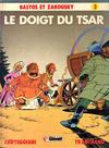 Cover for Bastos et Zakousky (Glénat, 1981 series) #3 - Le doigt du Tsar