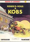 Cover for Bastos et Zakousky (Glénat, 1981 series) #1 - Rendez-vous à KOBS
