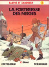 Cover for Bastos et Zakousky (Glénat, 1981 series) #2 - La forteresse des neiges
