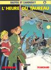Cover for Bastos et Zakousky (Glénat, 1981 series) #6 - L'heure du taureau