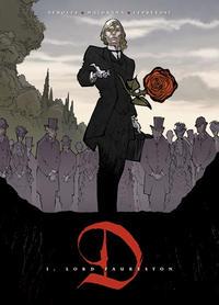 Cover for D (Splitter Verlag, 2010 series) #1 - Lord Faureston