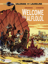 Cover for Valerian and Laureline (Cinebook, 2010 series) #4 - Welcome to Alflolol