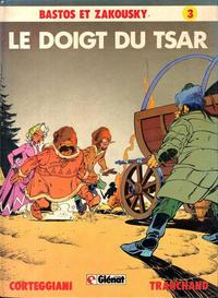 Cover Thumbnail for Bastos et Zakousky (Glénat, 1981 series) #3 - Le doigt du Tsar