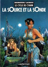 Cover Thumbnail for Le cycle de Cyann (Casterman, 1993 series) #1 - La sOurce et la sOnde