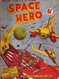Cover Thumbnail for Space Hero Comic (Scion, 1951 series) #1