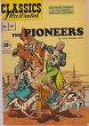 Cover for Classics Illustrated (Gilberton, 1947 series) #37 [HRN 167] - The Pioneers [15 cent cover price in white circle]