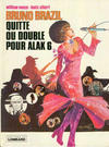 Cover for Bruno Brazil (Le Lombard, 1971 series) #9 - Quitte ou double pour Alak 6