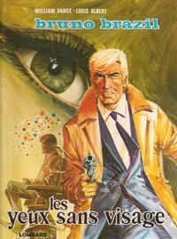 Cover Thumbnail for Bruno Brazil (Le Lombard, 1971 series) #3 - Les yeux sans visage