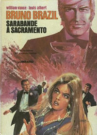 Cover Thumbnail for Bruno Brazil (Le Lombard, 1971 series) #6 - Sarabande à Sacramento